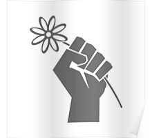 Flower Power Fist of Solidarity  Poster