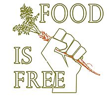 Food is Free Fist of Solidarity  Photographic Print