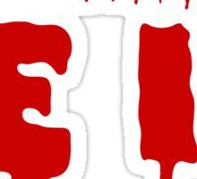 Don't Dream it, Be it! Rocky Horror Sticker