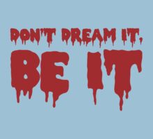 Don't Dream it, Be it! Rocky Horror One Piece - Short Sleeve
