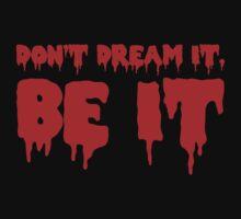 Don't Dream it, Be it! Rocky Horror One Piece - Short Sleeve