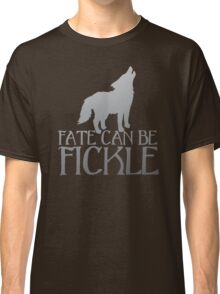 FATE CAN BE FICKLE with howling wolf Classic T-Shirt