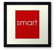"""Smart - """"Clever&Smart"""" Part 2 Framed Print"""