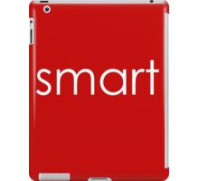 "Smart - ""Clever&Smart"" Part 2 iPad Case/Skin"