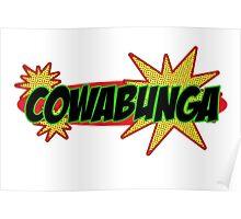 Cowabunga! - Mutant Ninja Poster