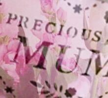 Precious Mum Sticker