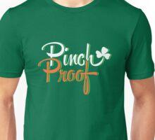 St. Patrick's Day: Pinch Proof Unisex T-Shirt