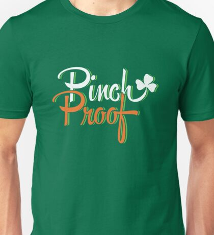 St. Patrick's Day: Pinch Proof Unisex T-Shirt