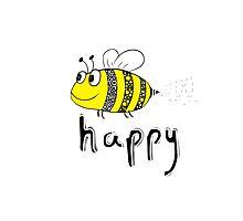 Don't Worry, Bee Happy Photographic Print