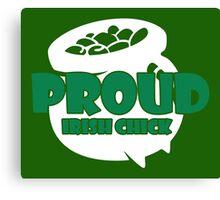 St. Patrick's Day: Proud Irish Chick Canvas Print