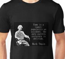 Fame Is A Vapor - Twain Unisex T-Shirt