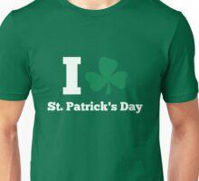 I love St. Patrick's Day Unisex T-Shirt