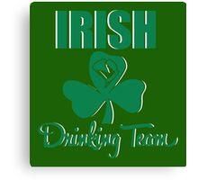 St. Patrick's Day: Irish Drinking Team Canvas Print