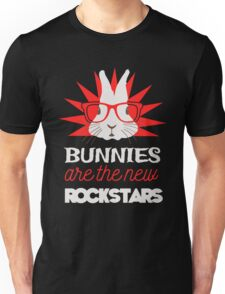 Bunnies are the new rockstars Unisex T-Shirt