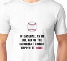 Baseball Home Unisex T-Shirt