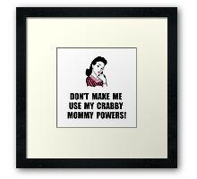 Crabby Mommy Framed Print