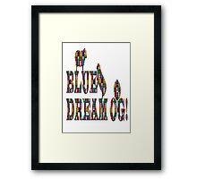 Blue dream og weed  Framed Print