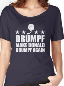 Make Donald Drumpf Again Women's Relaxed Fit T-Shirt