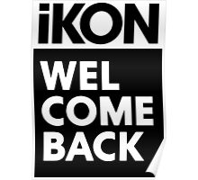 iKON welcome back black edition II Poster