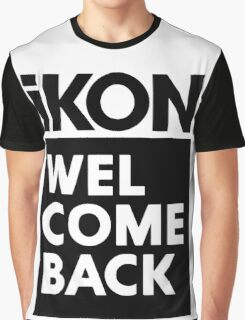 iKON welcome back black edition II Graphic T-Shirt