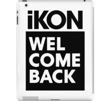 iKON welcome back black edition II iPad Case/Skin