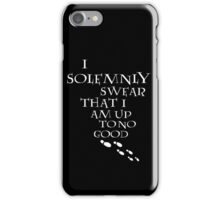 I Solemnly Swear That I Am Up To No Good (White) iPhone Case/Skin