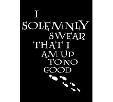I Solemnly Swear That I Am Up To No Good (White) Photographic Print