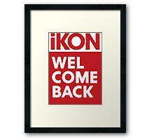 iKon welcome back RED Framed Print