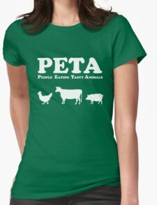 PETA People Eating Tasty Animals Womens Fitted T-Shirt