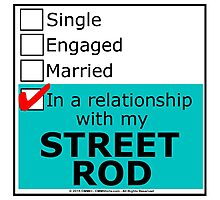In A Relationship With My Street Rod Photographic Print