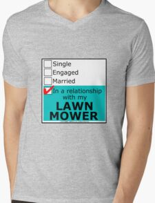 In A Relationship With My Lawn Mower Mens V-Neck T-Shirt