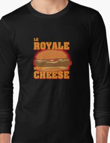 Le Royale with Cheese Long Sleeve T-Shirt