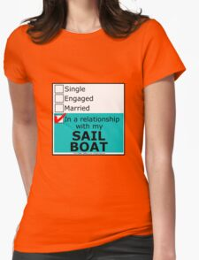 In A Relationship With My Sailboat Womens Fitted T-Shirt