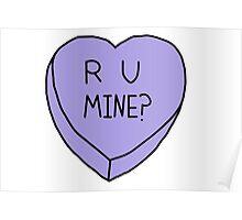 R U Mine? Conversation Heart Poster