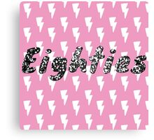 Eighties Reload 80s Pink thunderbolt Canvas Print