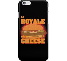Le Royale with Cheese iPhone Case/Skin