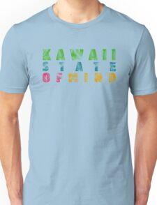 Kawaii - state of mind Unisex T-Shirt