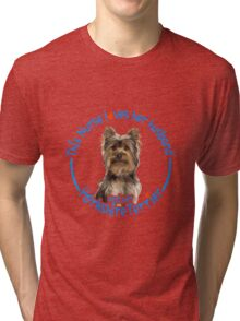 This nurse loves her husband and her yorkshire terrier Tri-blend T-Shirt