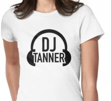 DJ Tanner Womens Fitted T-Shirt