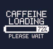 Caffeine Loading  slogan tee coffee espresso tea latte Kids Tee