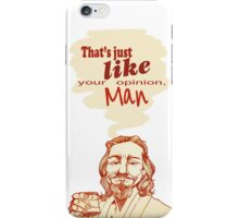 The Dude Does it Best iPhone Case/Skin