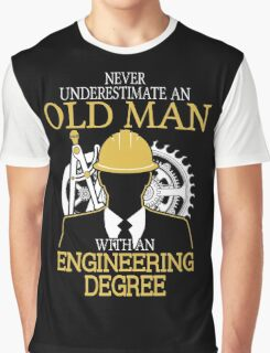 Never Underestimate An Old Man Withan Engineering Degree Graphic T-Shirt