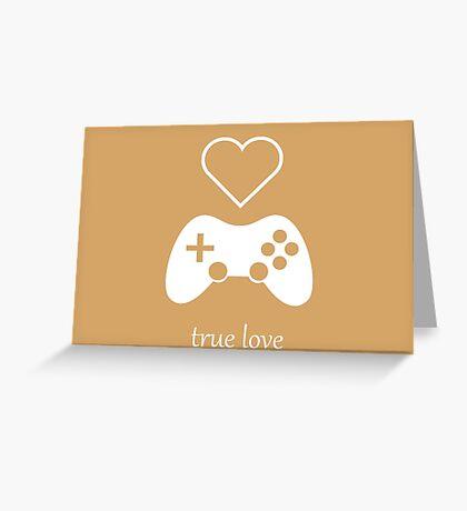 Video Gamer - True Love Greeting Card
