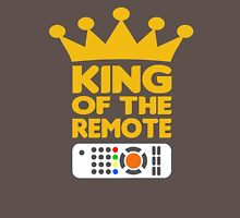 King of the remote Unisex T-Shirt