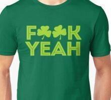 F Yeah I'm Irish Unisex T-Shirt
