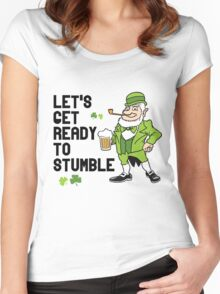 Let's get ready to stumble Women's Fitted Scoop T-Shirt
