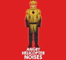 Angry Helicopter Noises T-Shirt