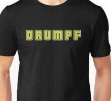 Drumpf! Unisex T-Shirt