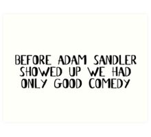 Comedian Funny Stand Up Comedy Movies Art Print