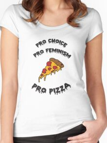 Pro Choice Pro Feminism Pro Pizza Women's Fitted Scoop T-Shirt